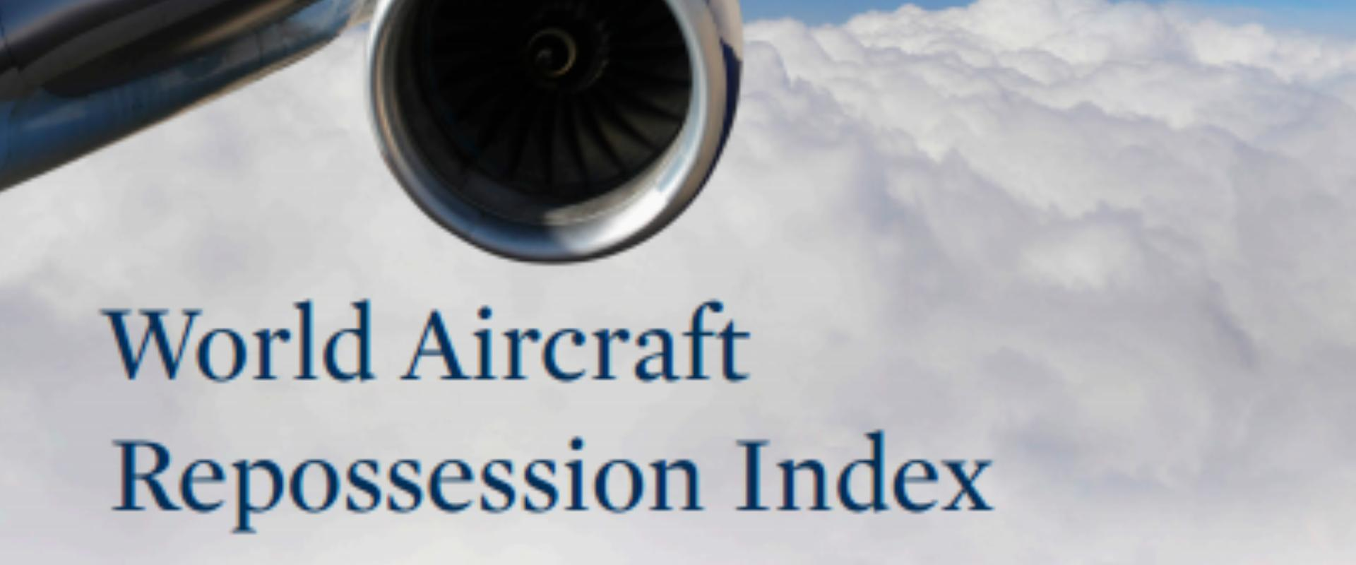 Al Jallaf contributes to World Aircraft Repossession Index, published today